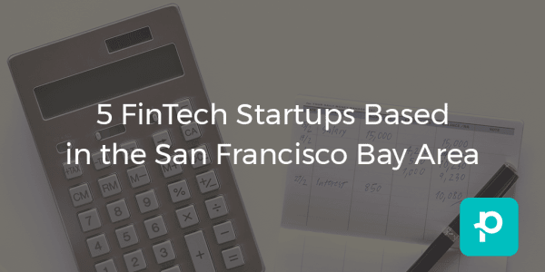 Innovation in how people conduct business: These fintech startups are all about changing the way we deal with money.