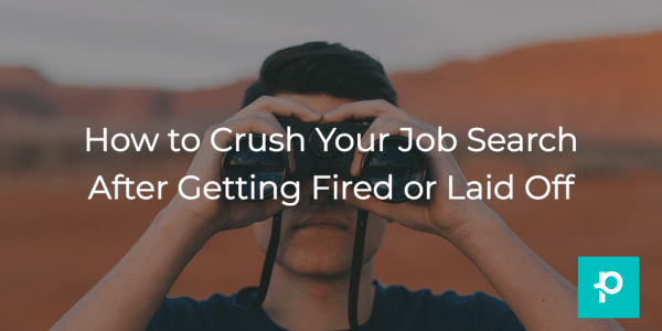 Everyone will lose a job at some point. Here's how to get back in the game and get that job search ON.