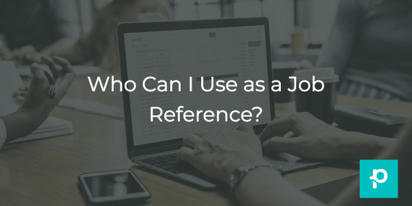 Can't (or don't want to) ask your current boss for a reference? You don't have to. Here's who you could ask instead.