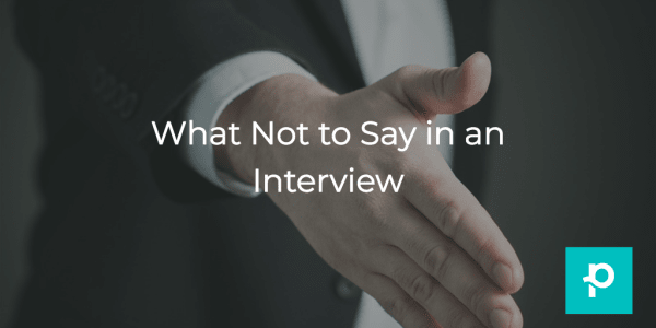 You know exactly what to say—so here's what you shouldn't.
