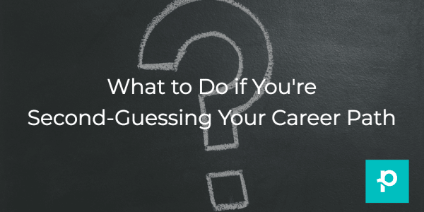 Going down the wrong career path? Here's how to find your way back.