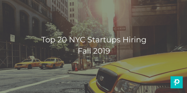 SEO image for fall 2019 top 20 startups hiring in NYC