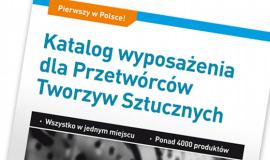 Pierwszy w Polsce Katalog wyposażenia dla Przetwórców Tworzyw Sztucznych