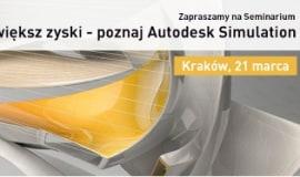 Seminarium Autodesk Simulation w Krakowie