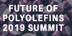 Future of Polyolefins 2019