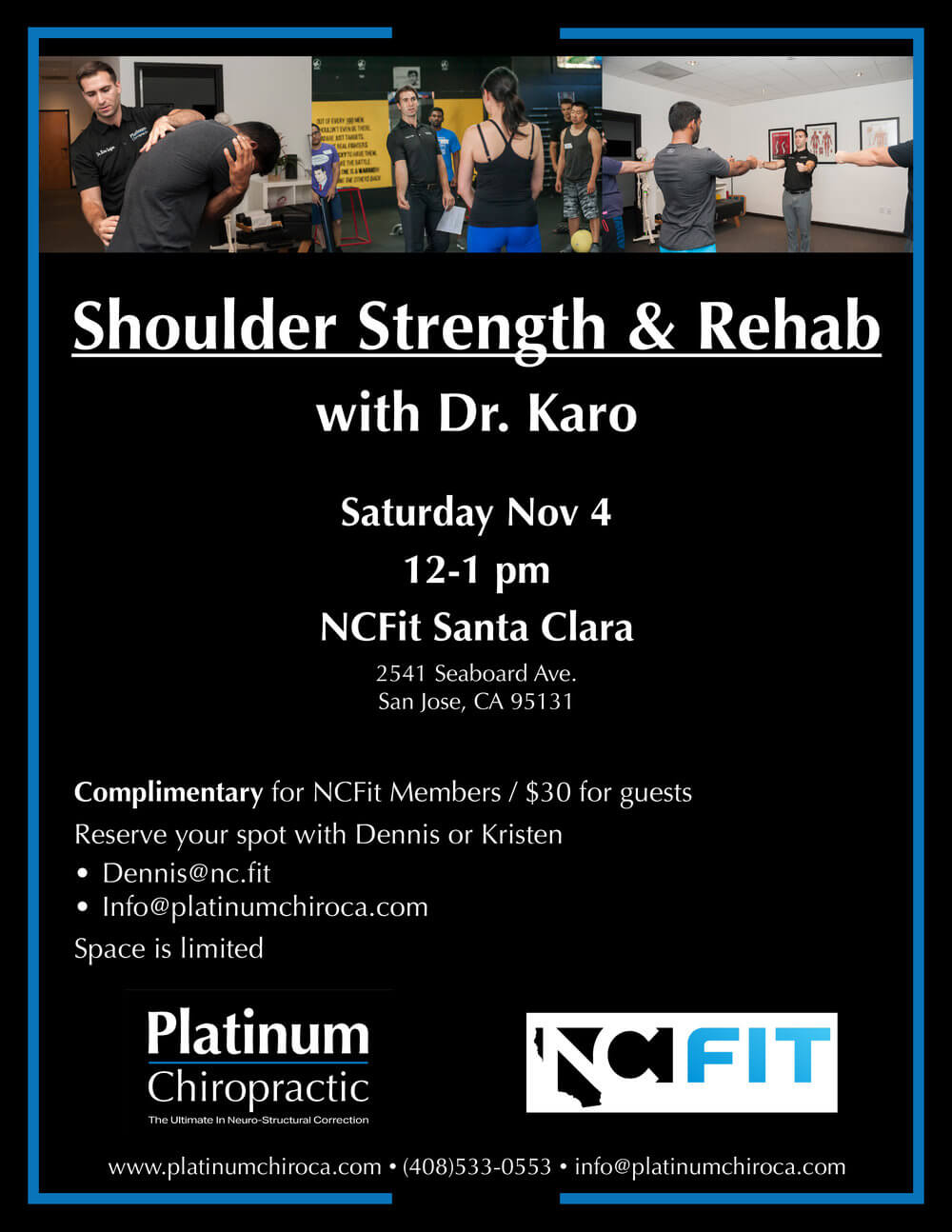 Sign up for Platinum Chiropractic's Shoulder Rehab & Strength Seminar at NCFit Santa Clara. The event is this Saturday November 4 from 12 - 1 pm.