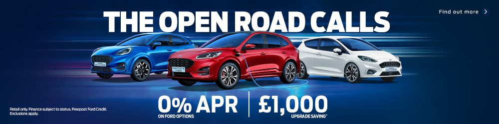 The Open Road Calls for New Ford Cars with 0% APR and £1000 upgrade saving