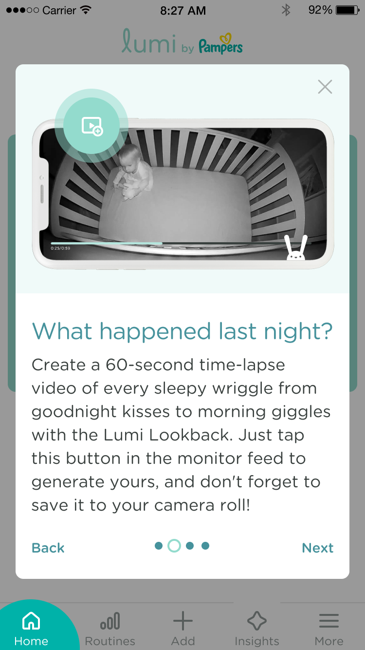 Create a 60-second time-lapse video of every sleep wriggle from goodnight kisses to morning giggles with the Lumi Lookback.  Just tap the play button when viewing the monitor live feed to generate yours, and don't forget to save it to your camera roll!