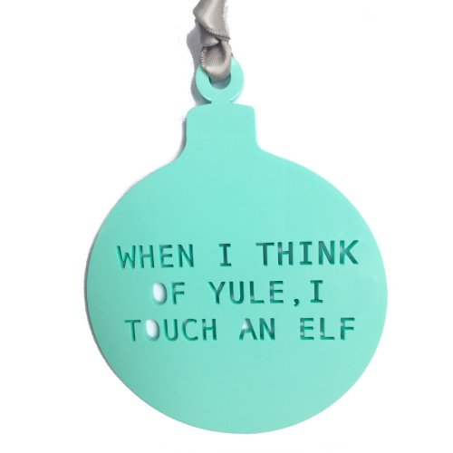 Acrylic Bauble - When I Think of Yule Image