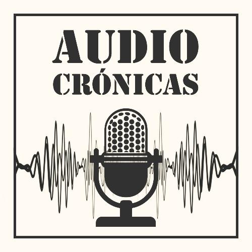 Audio Crónicas
