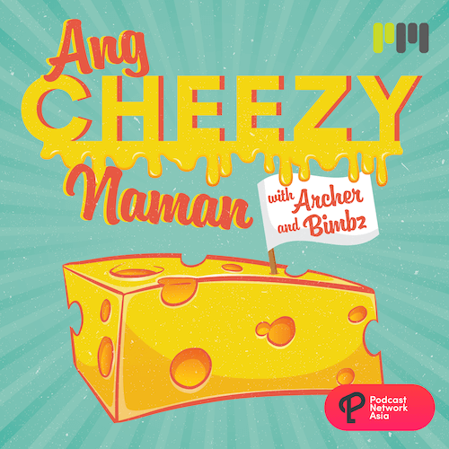 Cheese #2 – Wala Kang Childhood