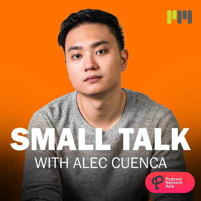 Small Talk! With Alec Cuenca - Motivation & Mindset Podcast