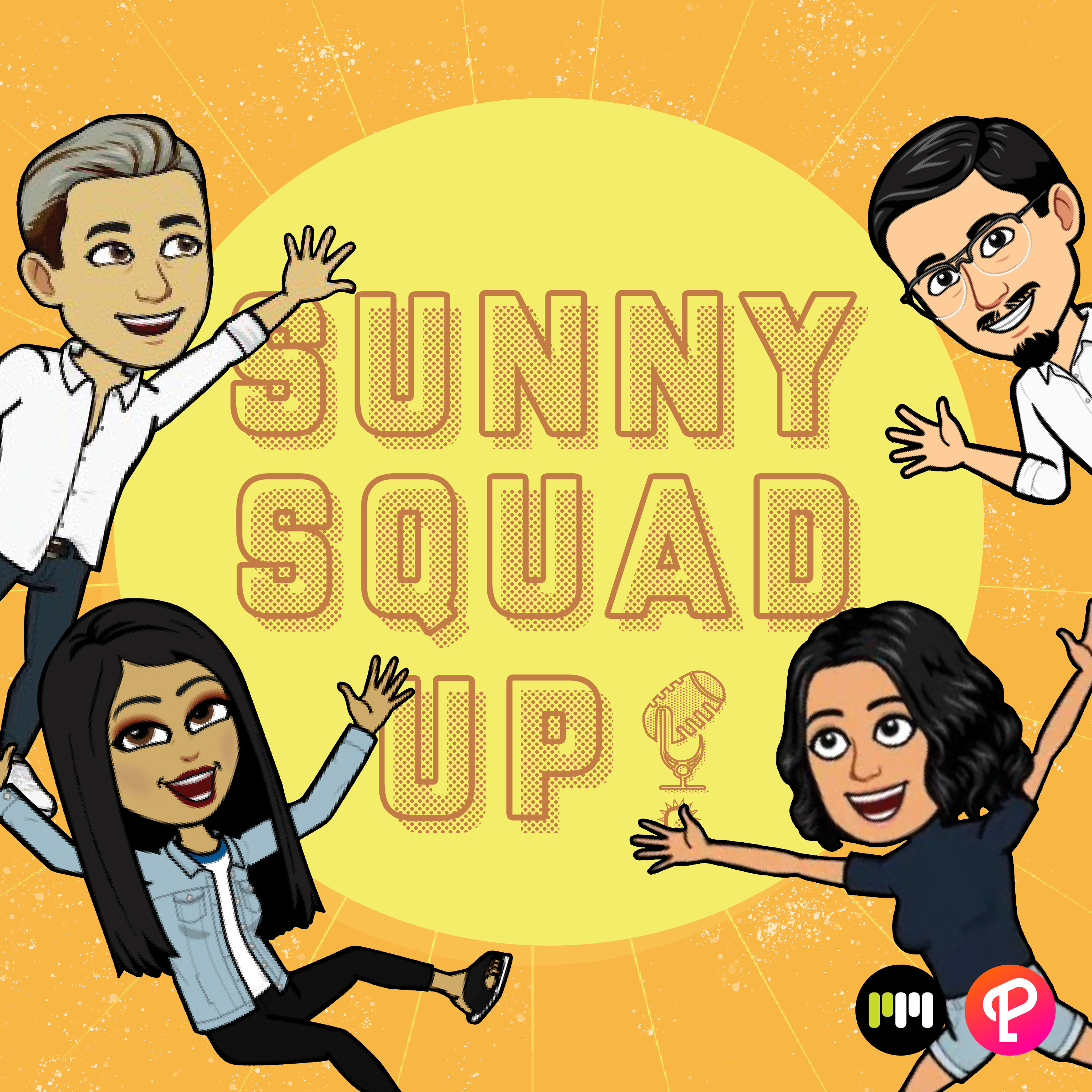 THE SUNNY SQUAD UP