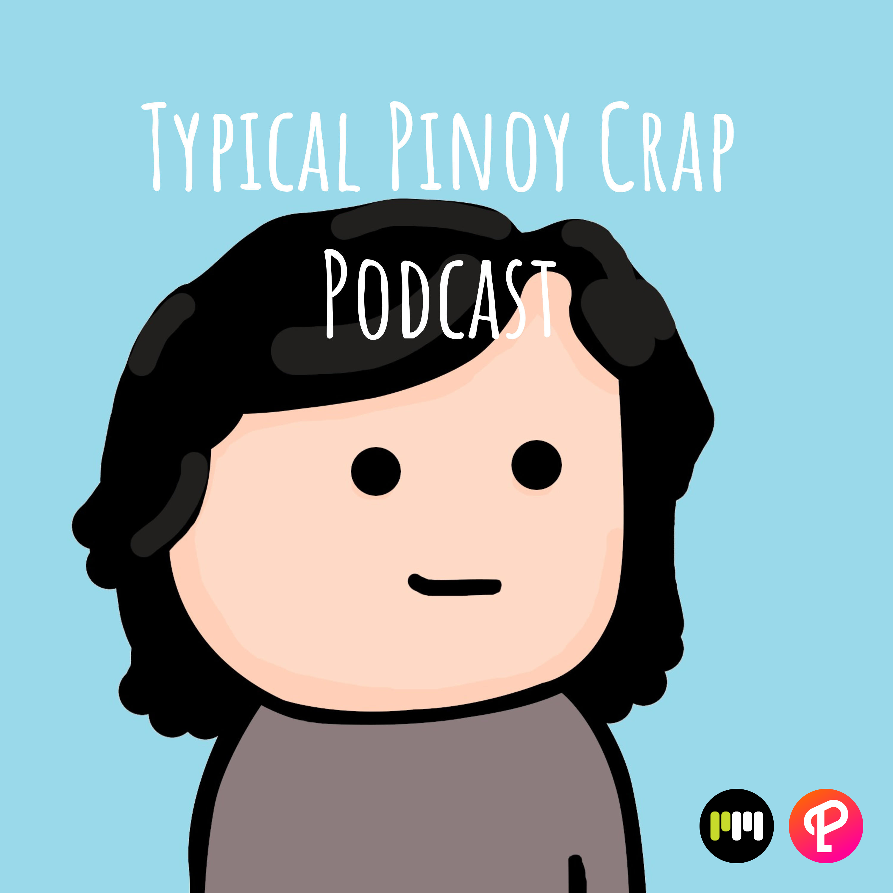 Typical Pinoy Crap Podcast