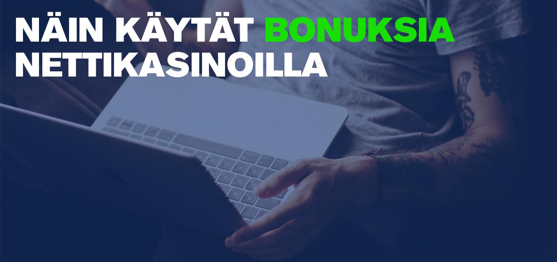 näin-käytät-bonuksia-nettikasinoilla