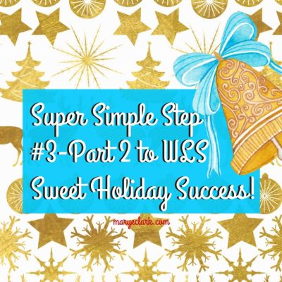Weight Loss Surgery Holiday Success with Super Sweet Simple Step #3 – Part 2!