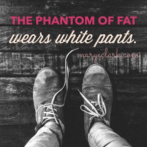 phantom of fat
