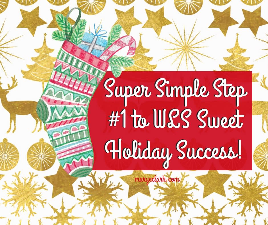 Weight Loss Surgery Holiday Success with Super Sweet Simple Step #1!
