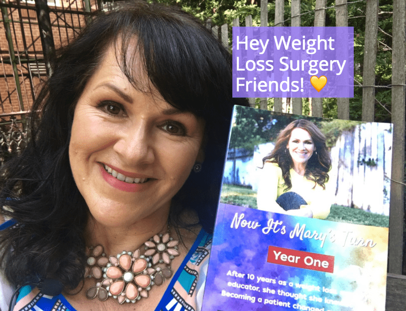 "My weight loss surgery story, ""Now It's Mary's Turn!"""