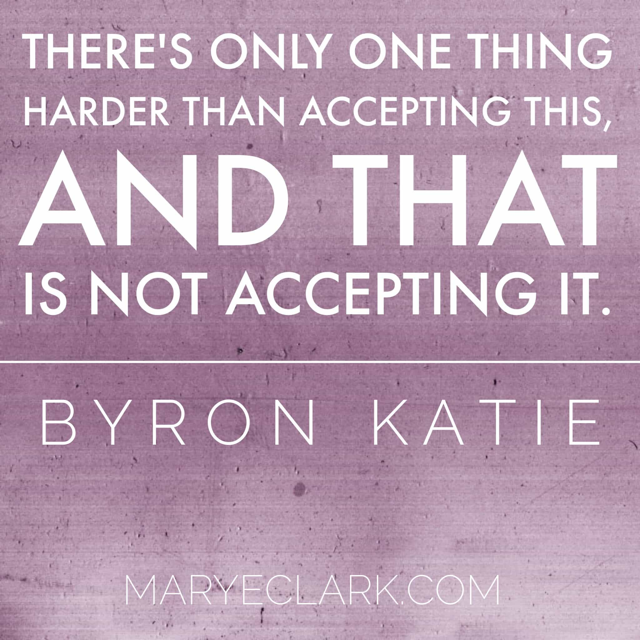Byron Katie WHAT IS