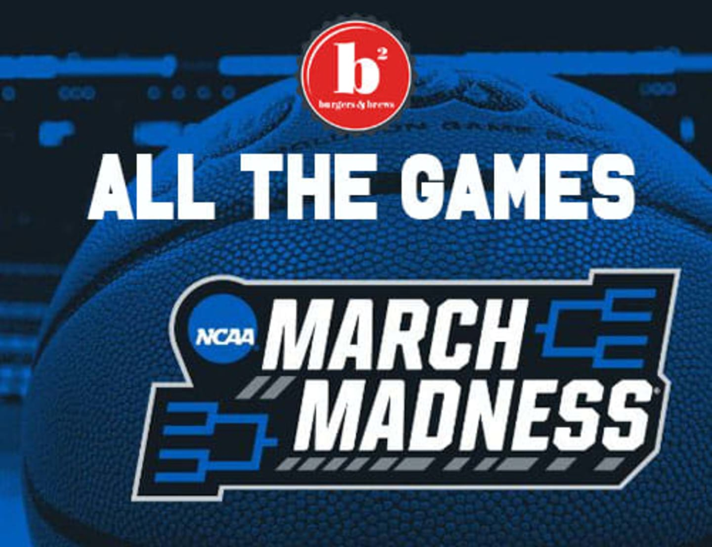 all the games for march madness