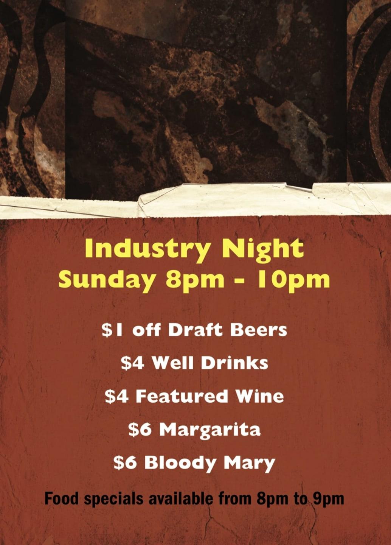 Industry night 8pm - 10pm Sundays