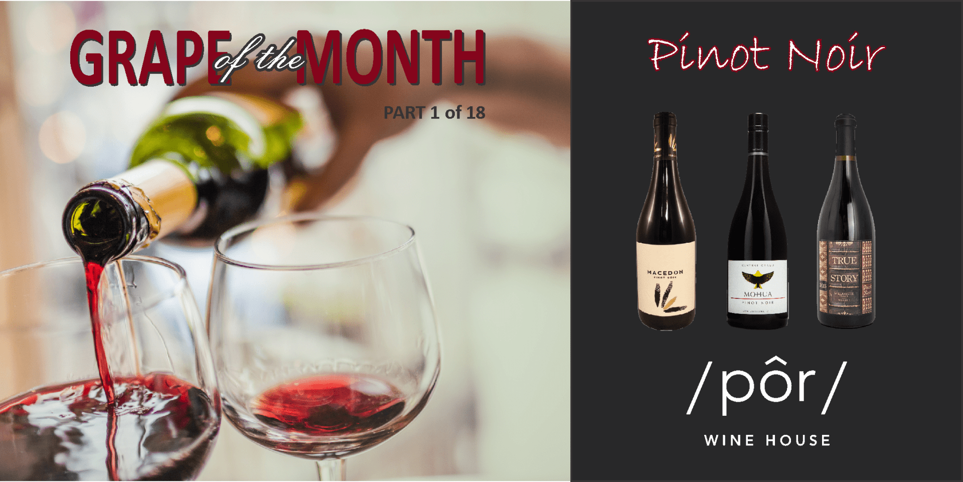 GRAPE OF THE MONTH: Pinot Noir