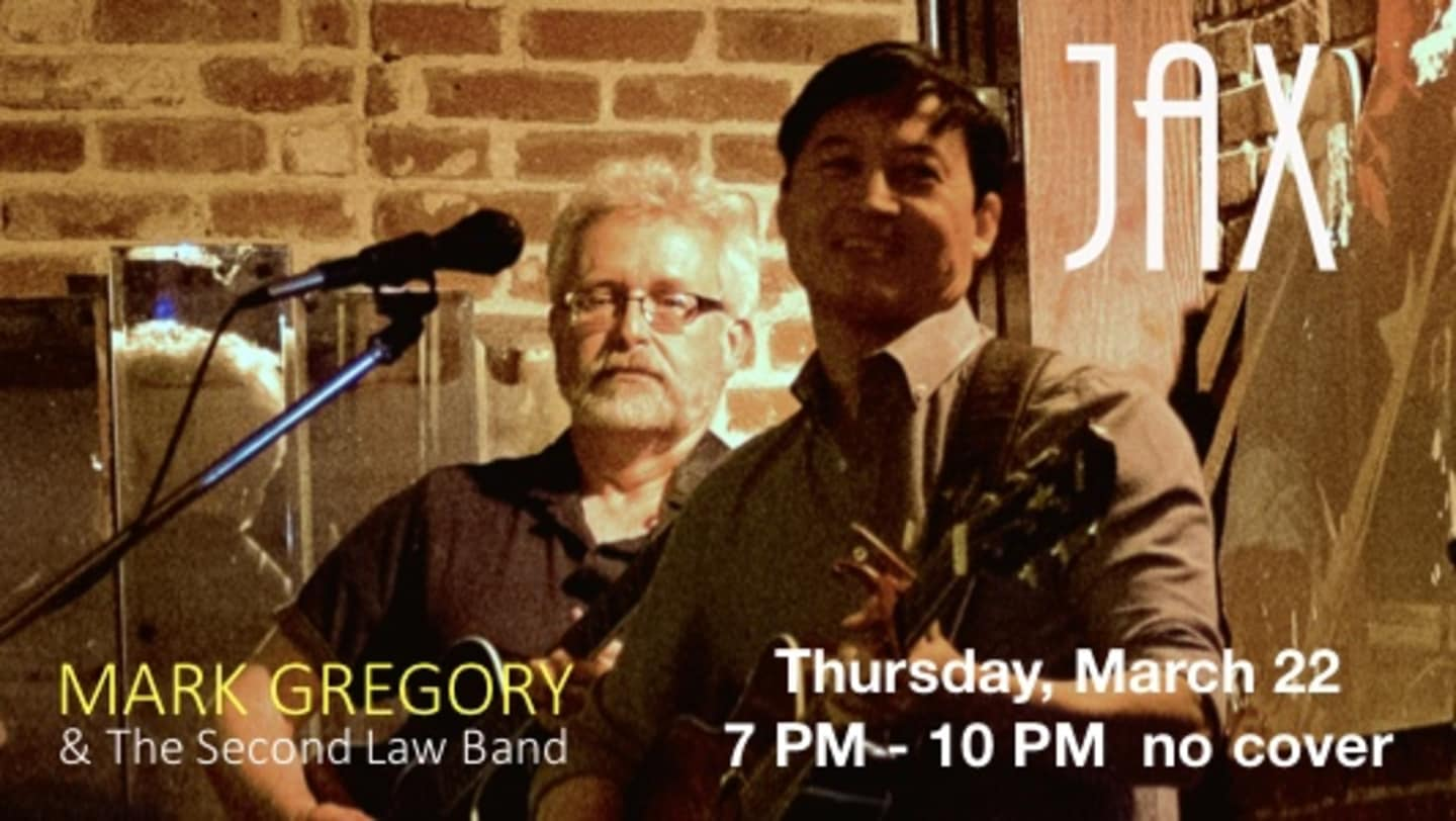 March 22 | MARK GREGORY AND THE 2ND LAW BAND