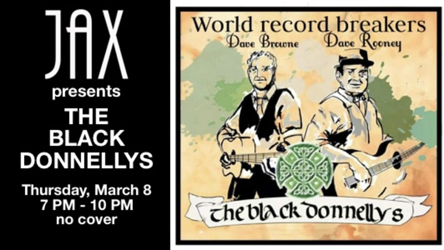 March 8 | THE BLACK DONNELLY'S