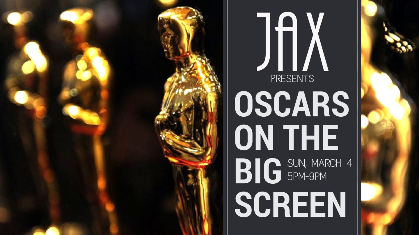 March 4 | OSCARS ON THE BIG SCREEN