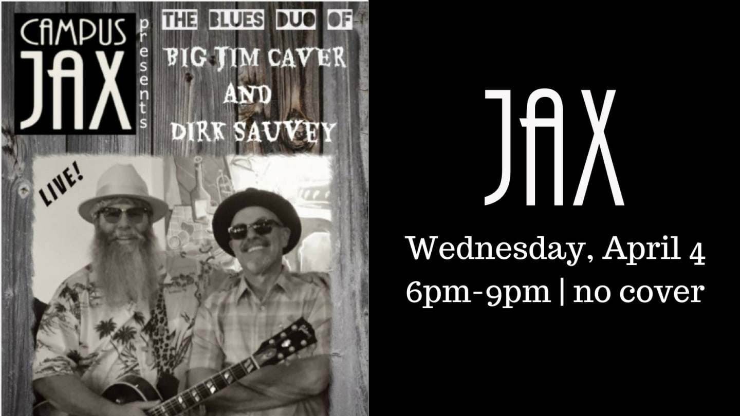 April 4 | BIG JIM CAVER DUO