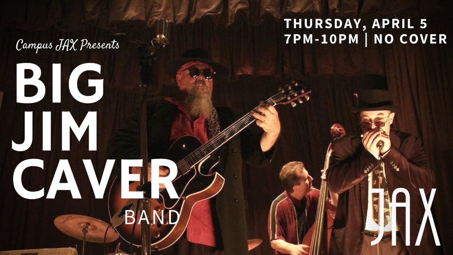 April 5 | BIG JIM CAVER BLUES BAND