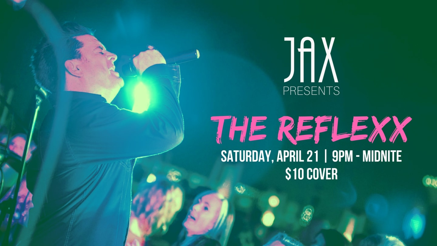 April 21 | THE REFLEXX