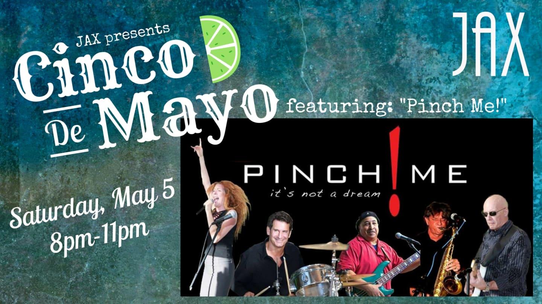May 5 | PINCH ME!