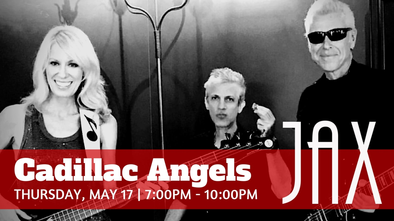 May 17 | CADILLAC ANGELS