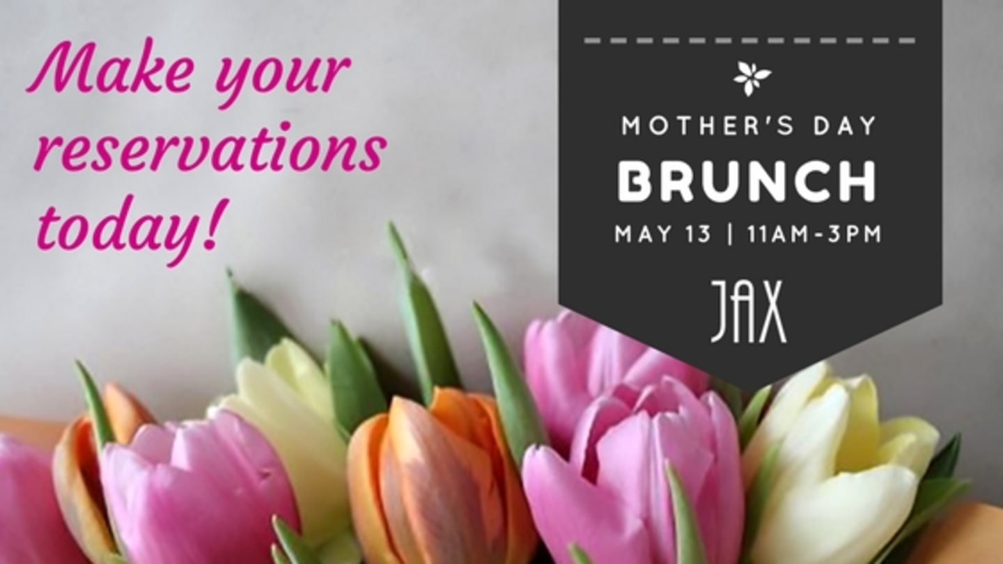 May 13 | MOTHER'S DAY BRUNCH