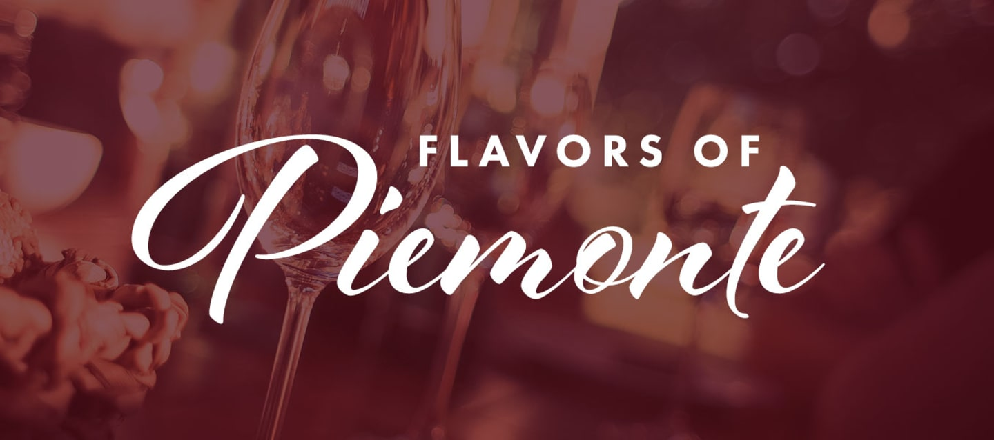 MAY 16 | FLAVORS OF PIEMONTE