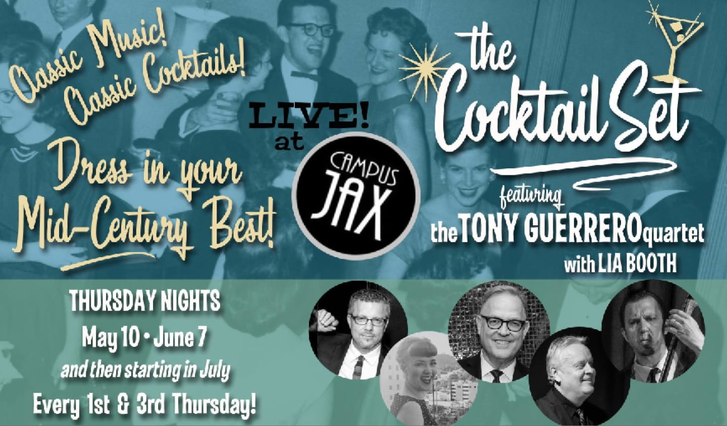 June 7   THE COCKTAIL SET with TONY GUERRERO