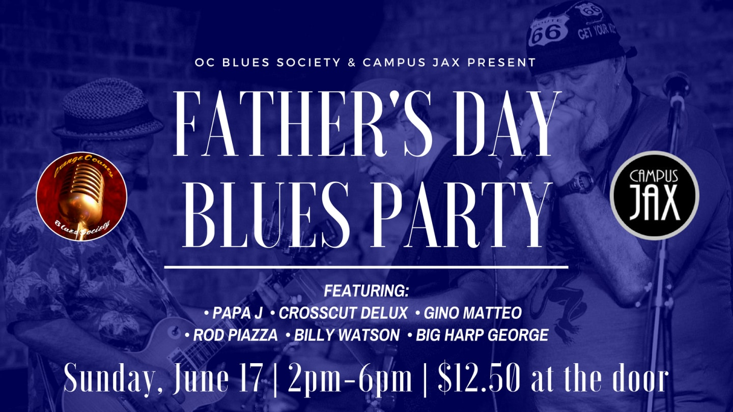 June 17   FATHER'S DAY BLUES SHOW