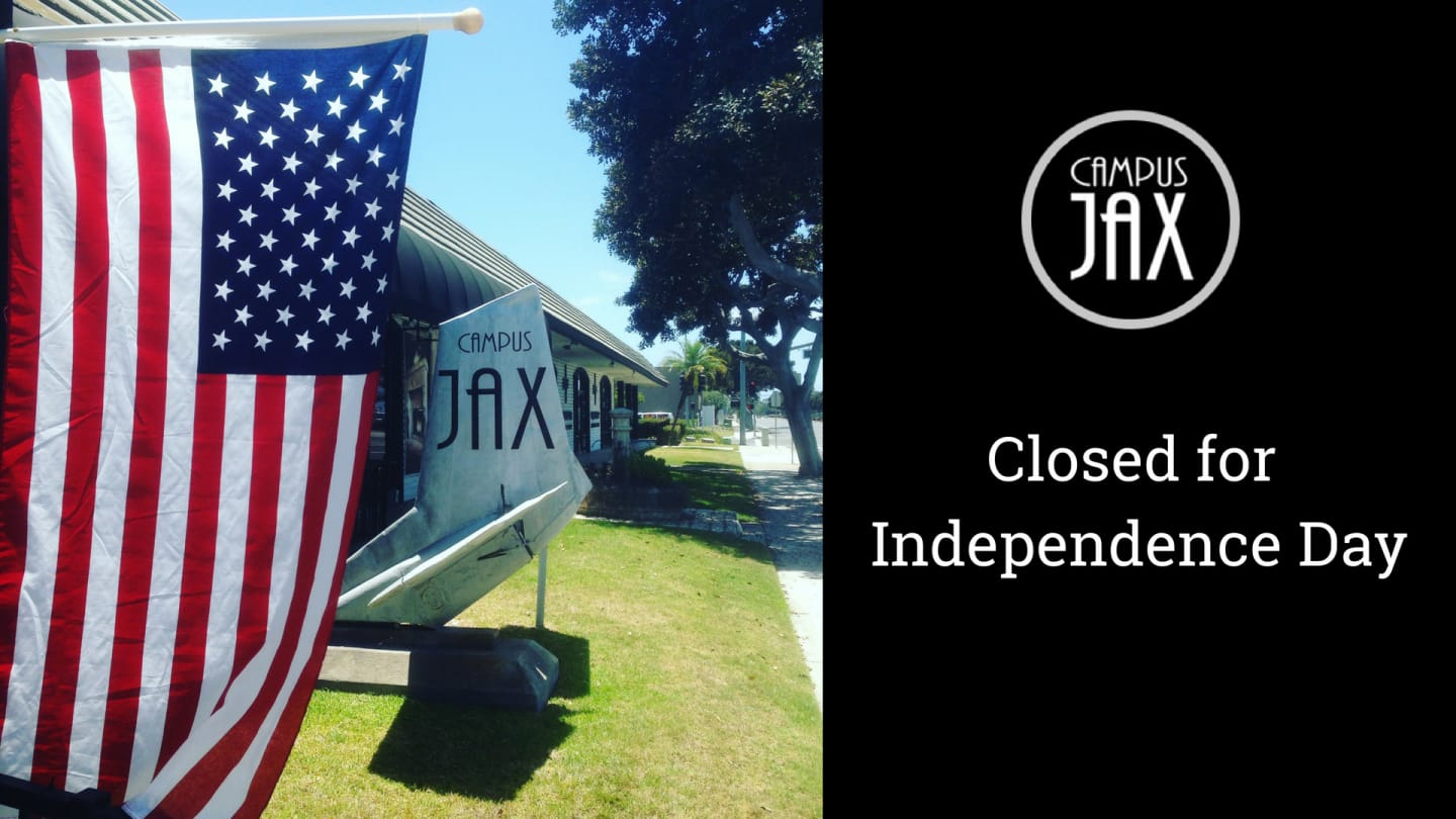 July 4 | CLOSED FOR INDEPENDENCE DAY