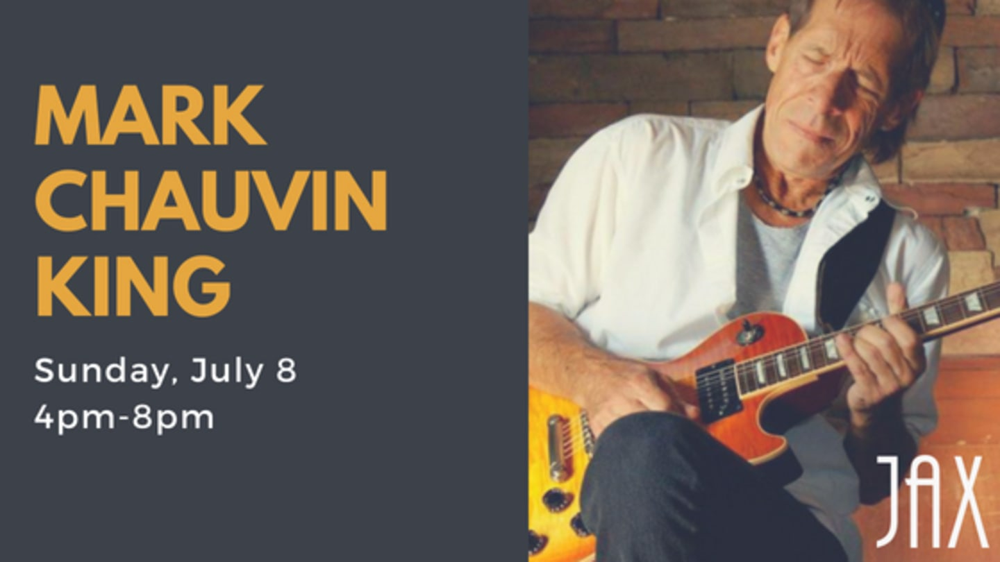 July 8 | MARK CHAUVIN KING