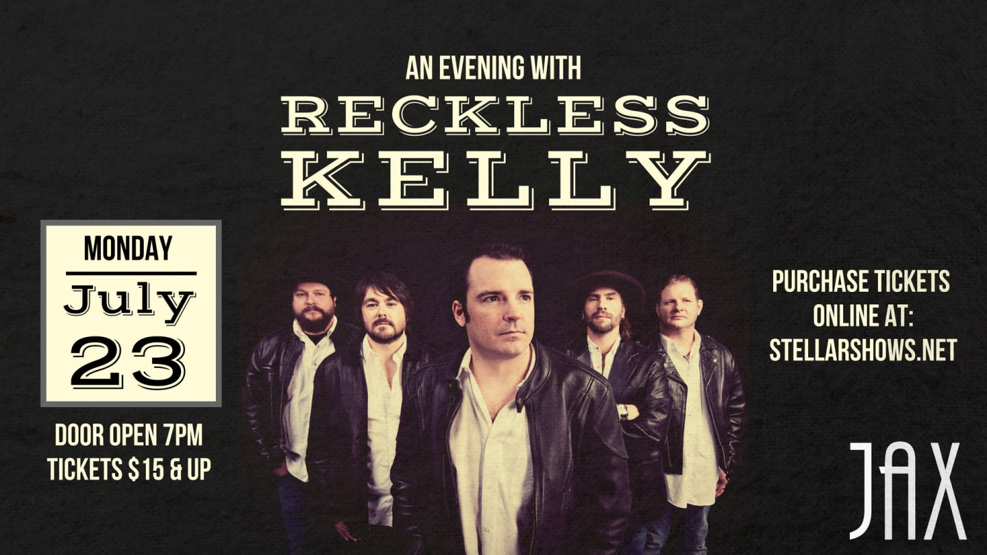 July 23 | RECKLESS KELLY