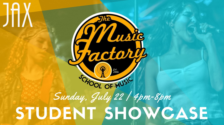 July 22 | MUSIC FACTORY SHOWCASE