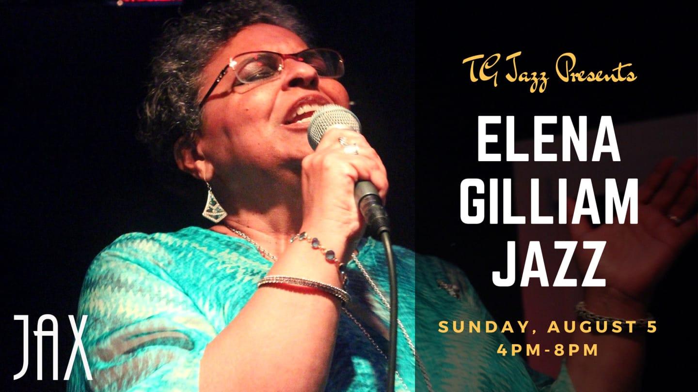 August 5 | T. G. JAZZ PRESENTS ELENA GILLIAM