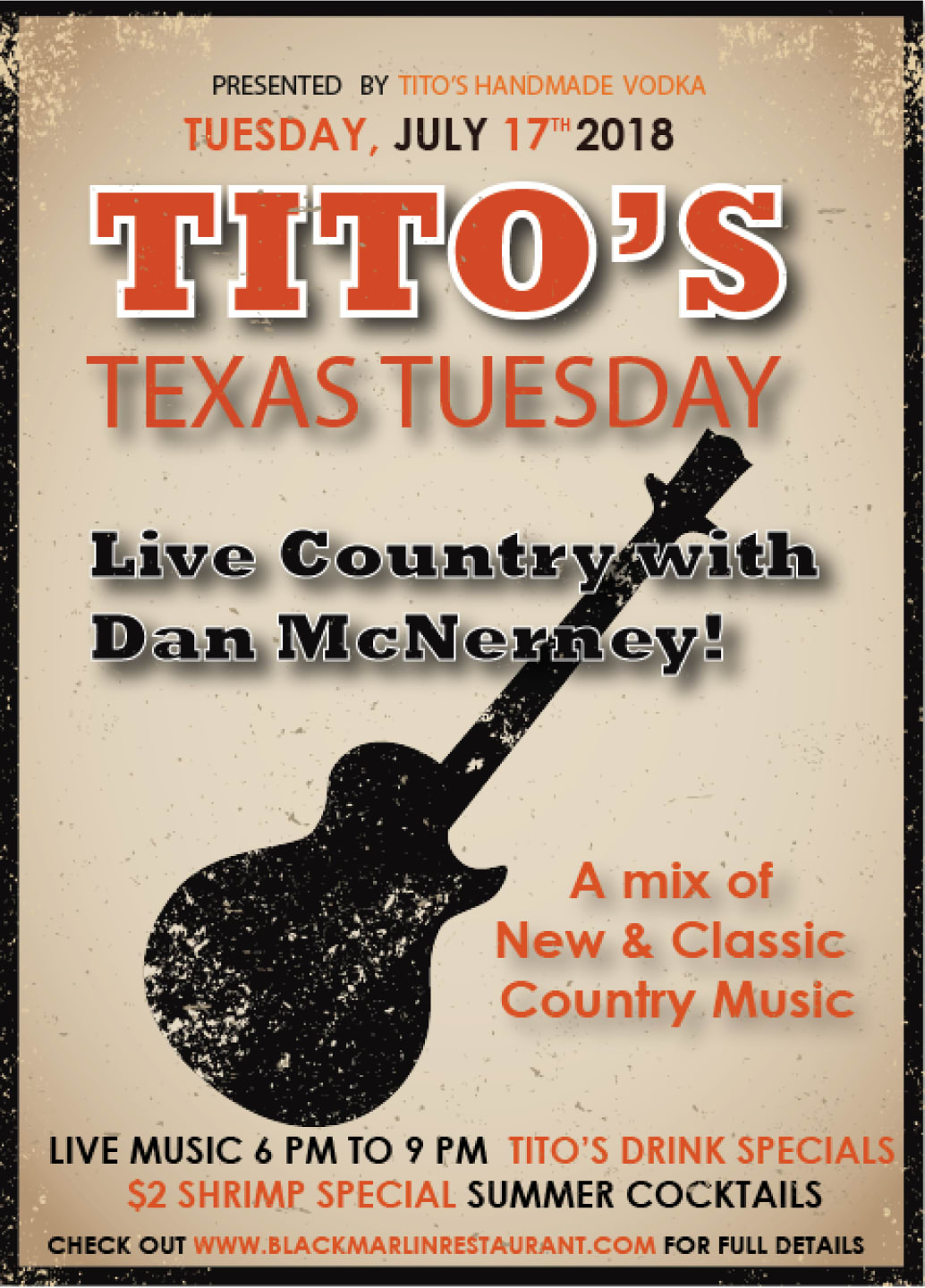 JULY 17 - Tito's Texas Tuesday
