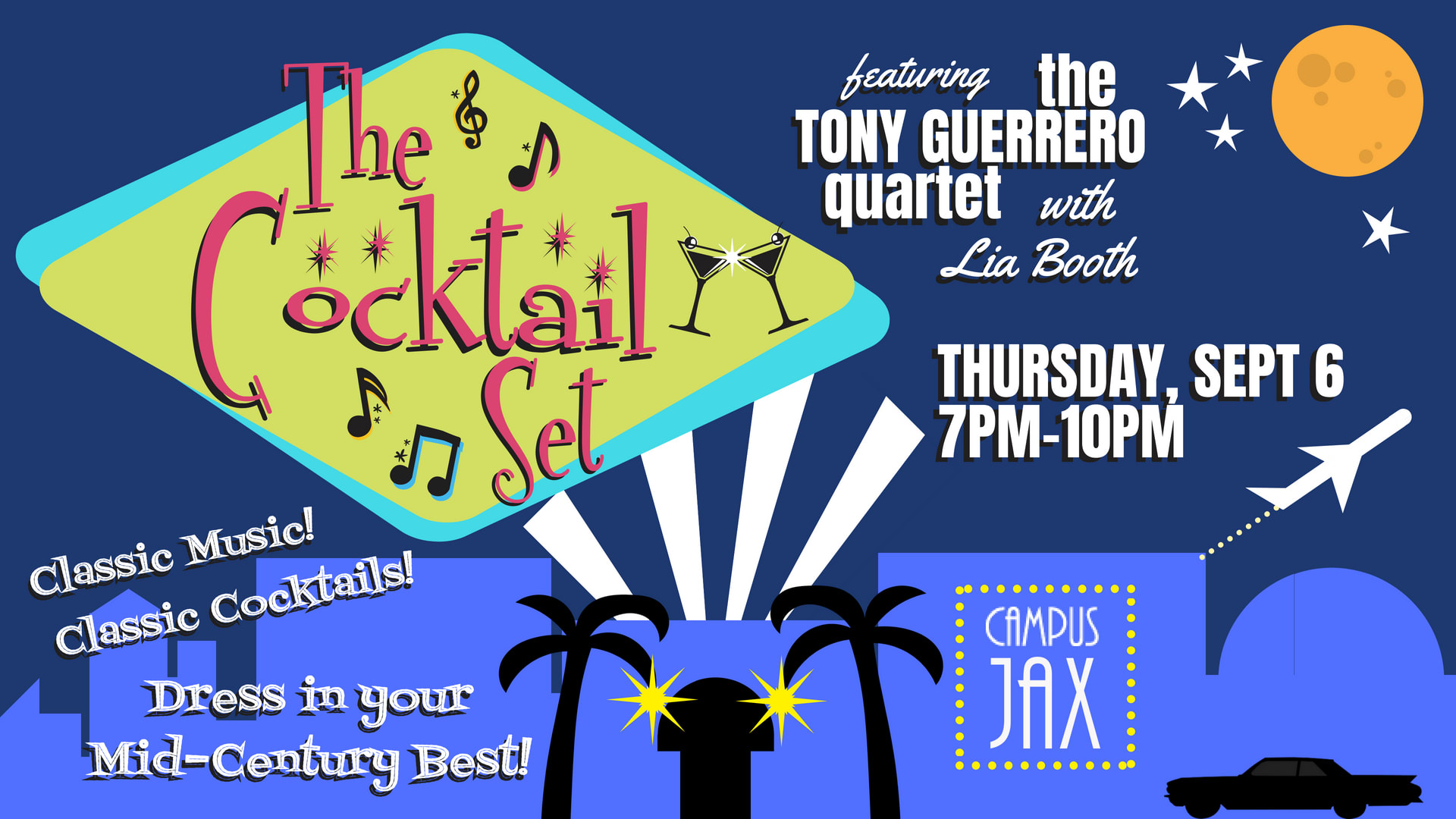 September 6 | THE COCKTAIL SET with THE TONY GUERRERO QUARTET