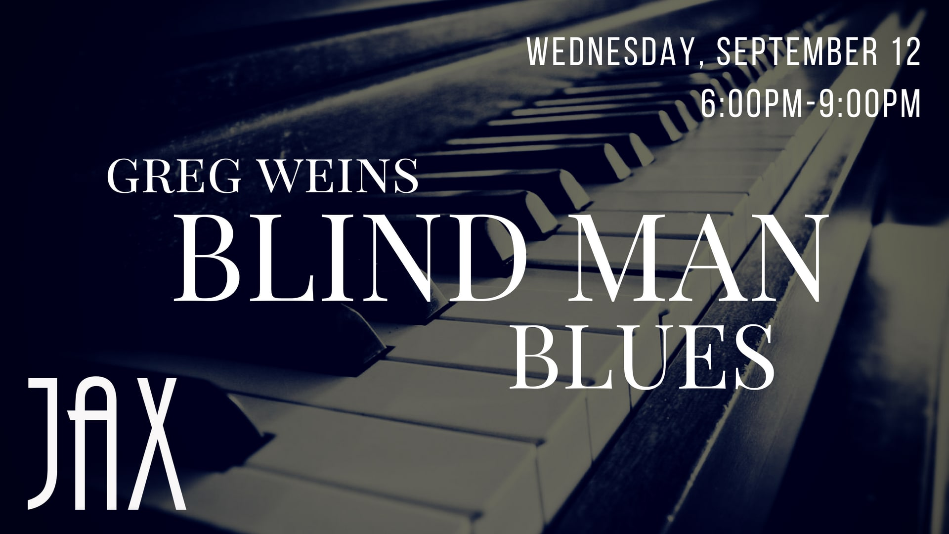 September 12 | WEDNESDAY NIGHT BLUES with GREG WEINS
