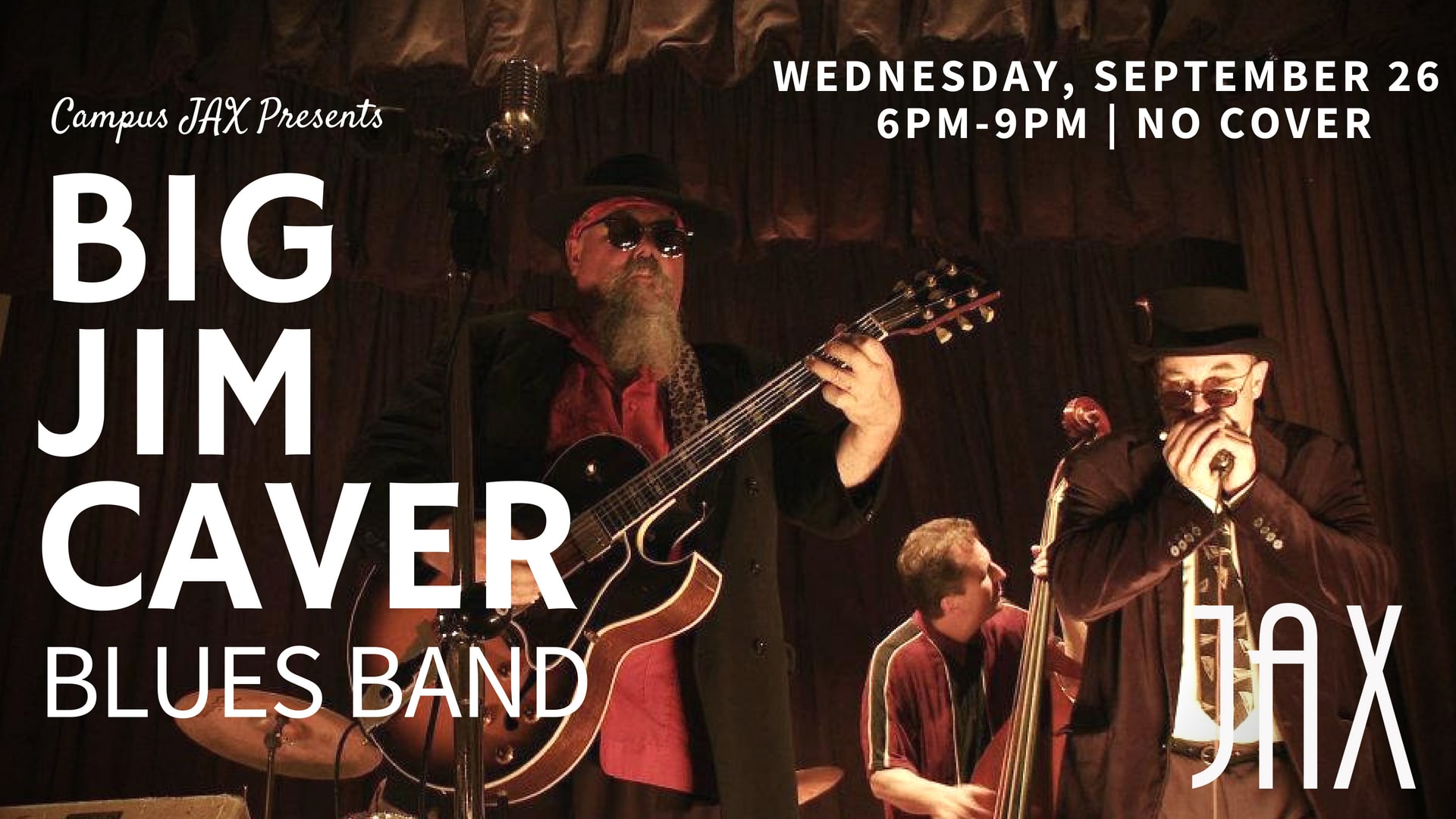 September 26 | WEDNESDAY NIGHT BLUES with the BIG JIM CAVER BAND