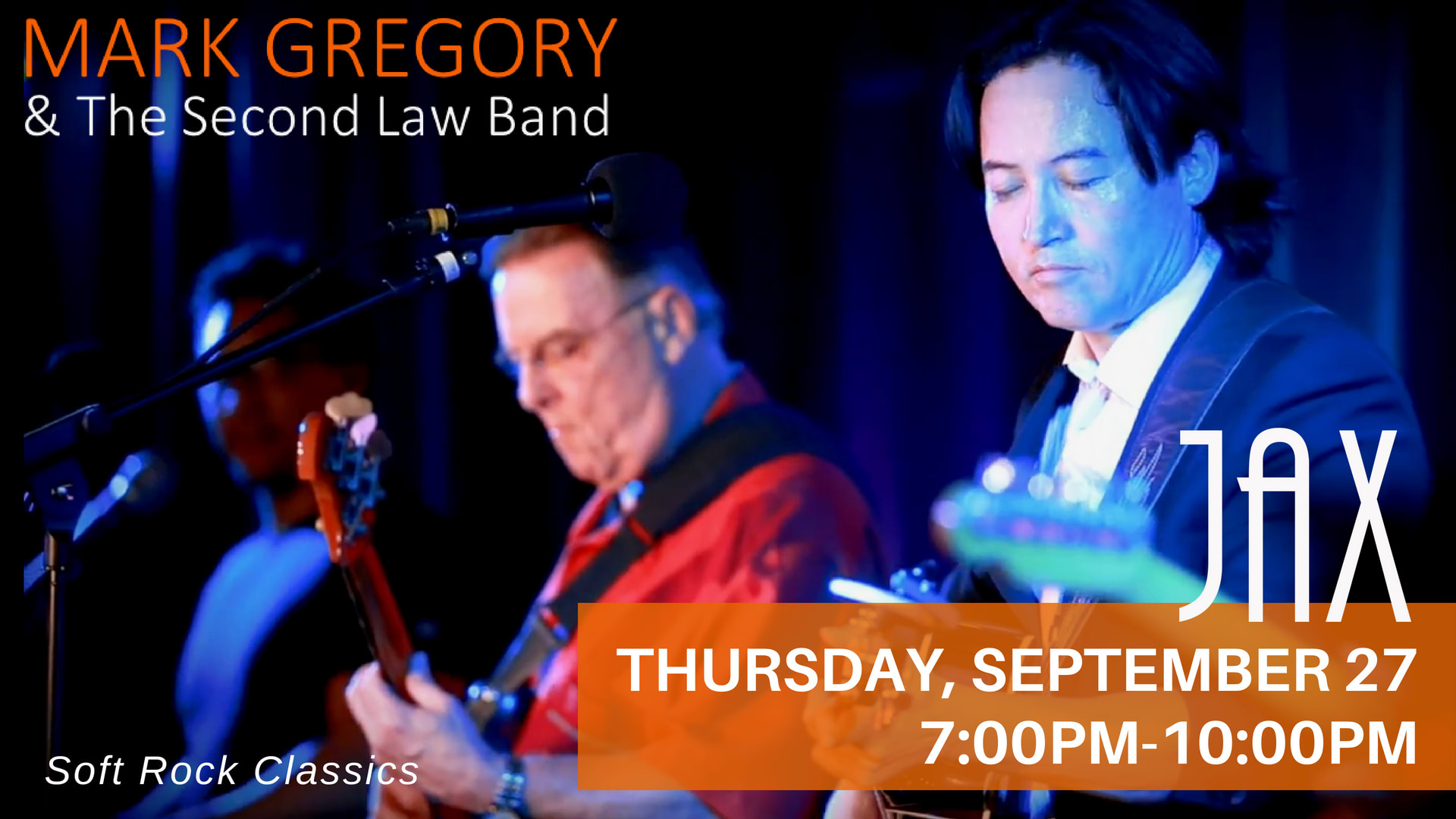 September 27 | MARK GREGORY AND THE SECOND LAW BAND