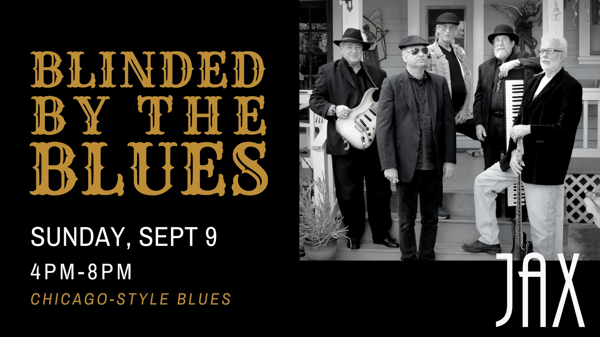 September 9 | BLINDED BY THE BLUES